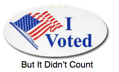 One Person, One Vote.. It Ain'tHappening..