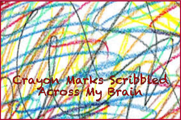 Crayon Marks Scribbled Across MyBrain..