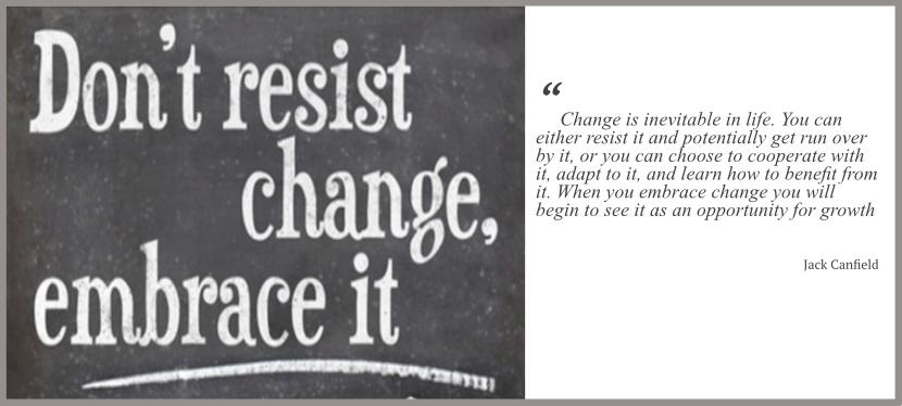 Embracing Change… Again??